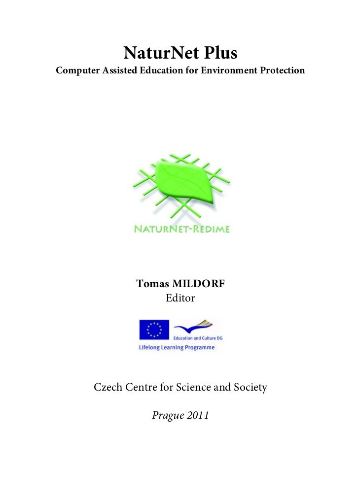 NaturNet PlusComputer Assisted Education for Environment Protection                 Tomas MILDORF                     Edit...