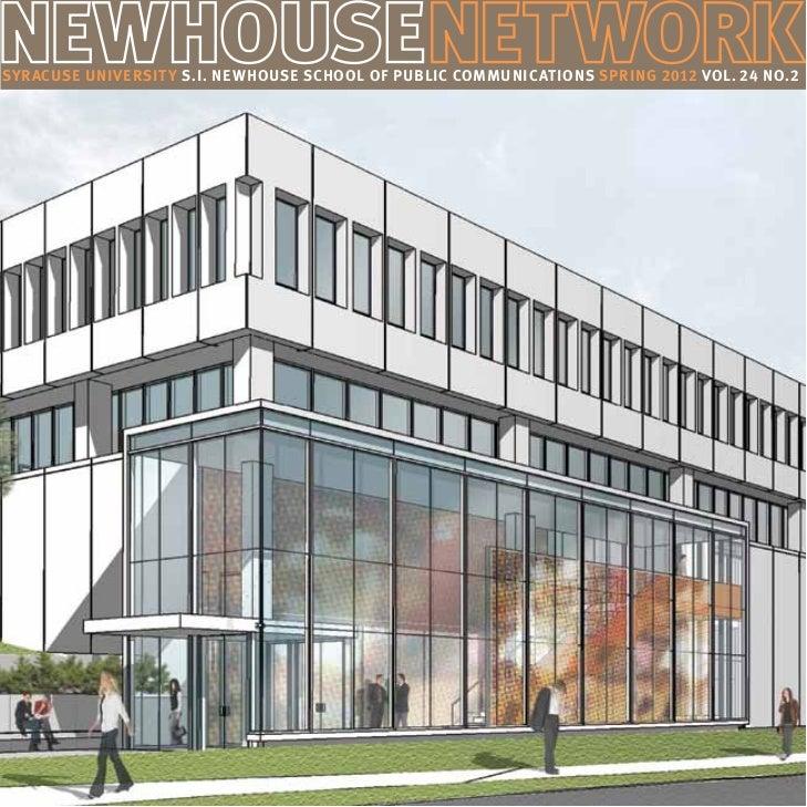Syracuse University S.I. Newhouse School of Public Communications spring 2012 Vol. 24 No.2