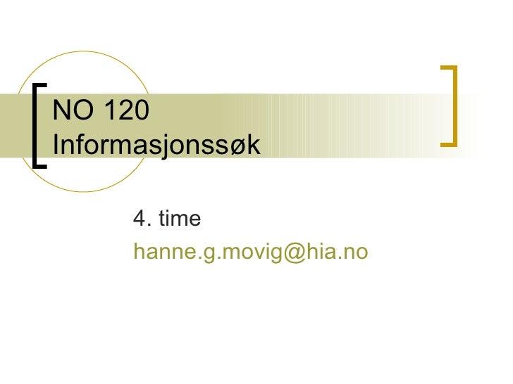 NO 120 Informasjonssøk   4. time [email_address]