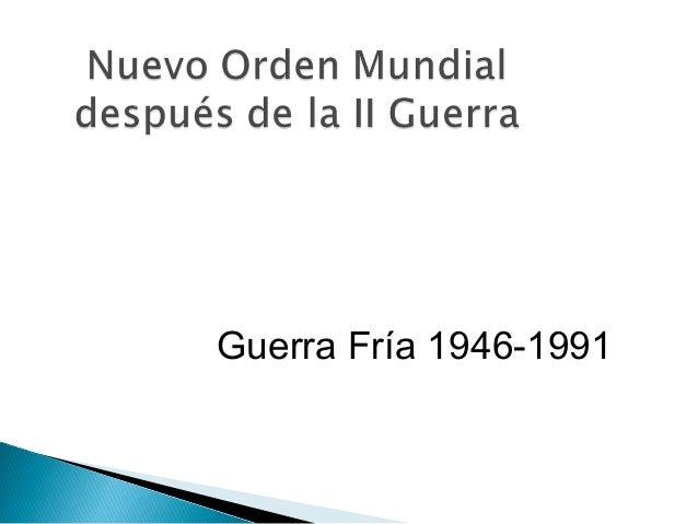 Guerra Fría 1946-1991