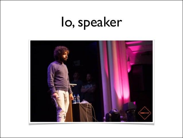 Io, speaker