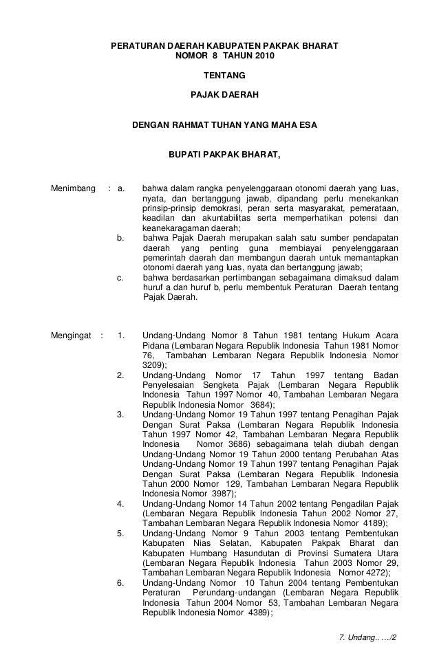 -1- PERATURAN DAERAH KABUPATEN PAKPAK BHARAT NOMOR 8 TAHUN 2010 TENTANG PAJAK DAERAH DENGAN RAHMAT TUHAN YANG MAHA ESA BUP...