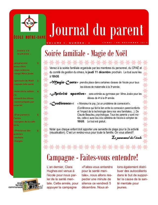 ÉÉÉÉ CCCC OOOO LLLL EEEE NNNN OOOOTTTT RRRR EEEE -- DDDDAAAAMMMMEEEE Journal du parent  Campagne - Faites-vous entendre!  ...