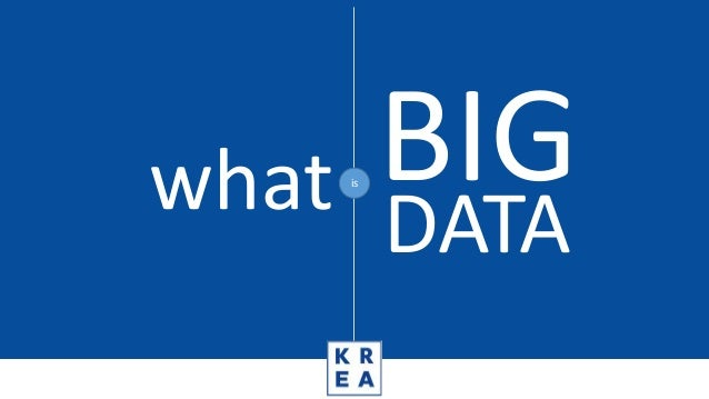 is what BIG DATA