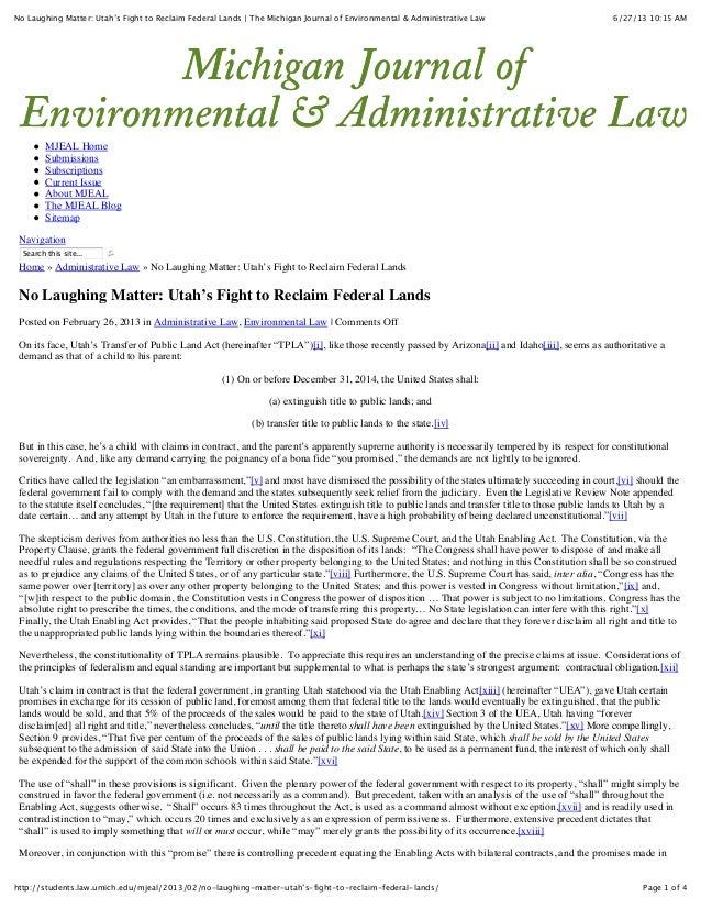 No Laughing Matter: Utah's Fight to Reclaim Federal Lands   The Michigan Journal of Environmental & Administrative Law  6/...
