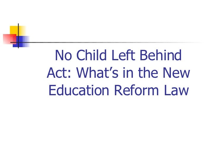 Is the no child left behind act relevant