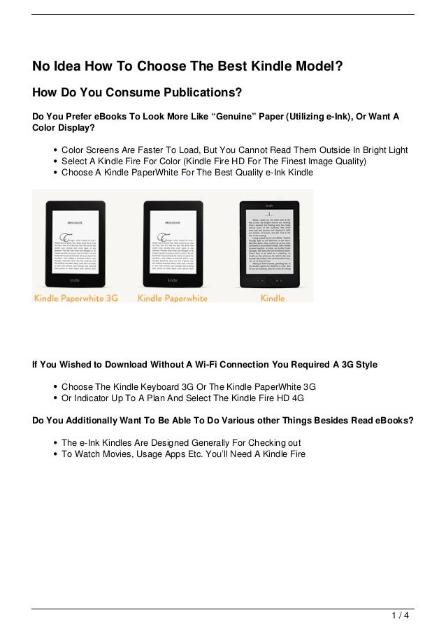 """No Idea How To Choose The Best Kindle Model?How Do You Consume Publications?Do You Prefer eBooks To Look More Like """"Genuin..."""