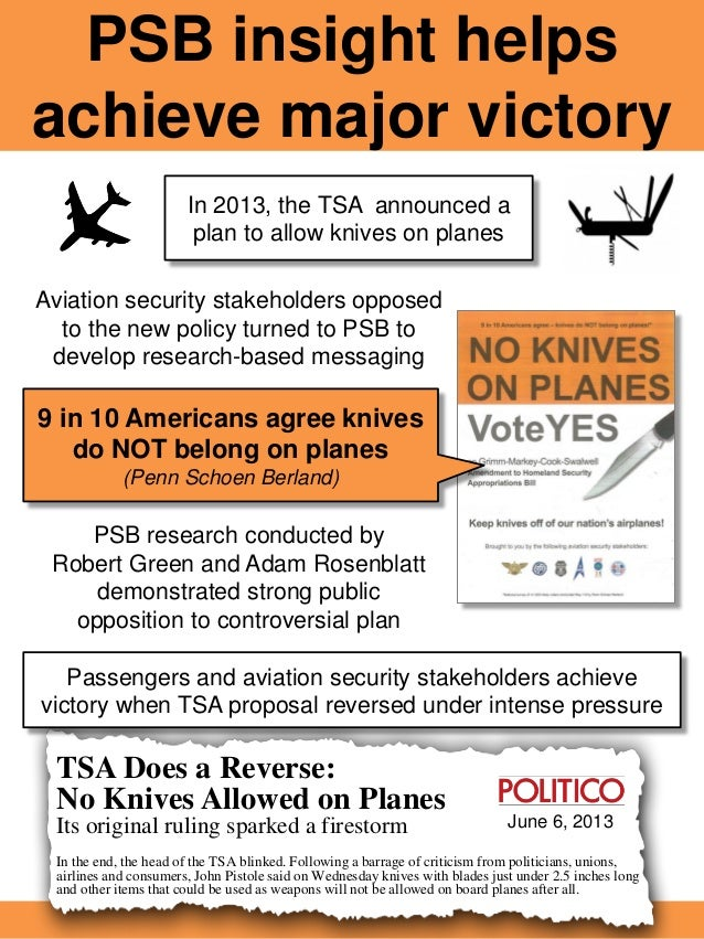 PSB insight helps achieve major victory TSA Does a Reverse: No Knives Allowed on Planes Its original ruling sparked a fire...