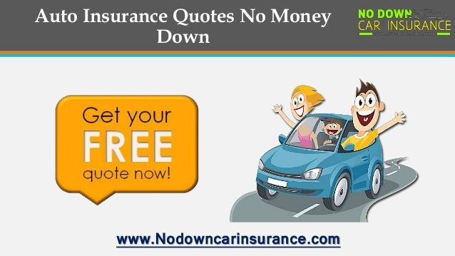 Tips to Get the Best No Money Down Car Insurance Policy ...