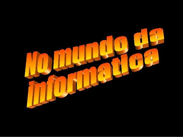 No mundo-da-informatica-1196413542320994-4