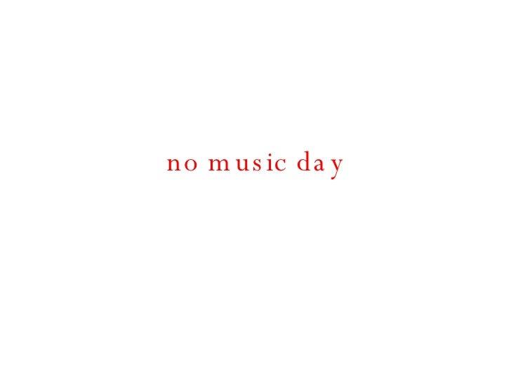 no music day