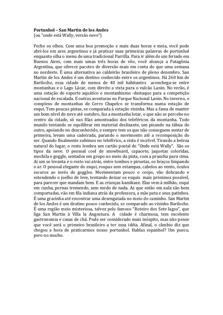 "Portunhol – San Martin de los Andes (ou ""onde está Wally, versão neve"")  Feche  os  olhos...."