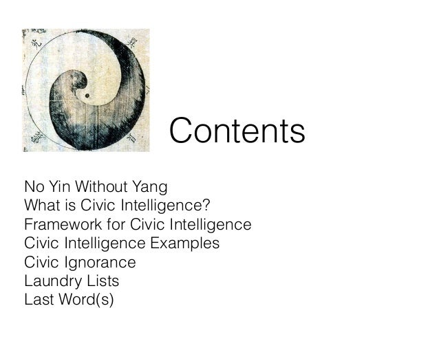 No Yin Without Yang: Community Needs Civic Intelligence to be Complete Slide 3