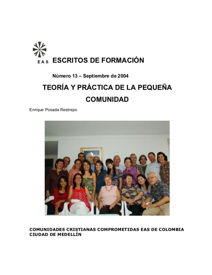 EAS     ESCRITOS DE FORMACIÓN           Número 13 – Septiembre de 2004      TEORÍA Y PRÁCTICA DE LA PEQUEÑA               ...