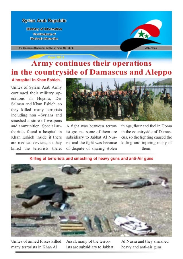 The Electronic Newsletter for Syrian News NO0 )171( 2013/7/11 Syrian Arab Republic Ministry of Information The Directorate...