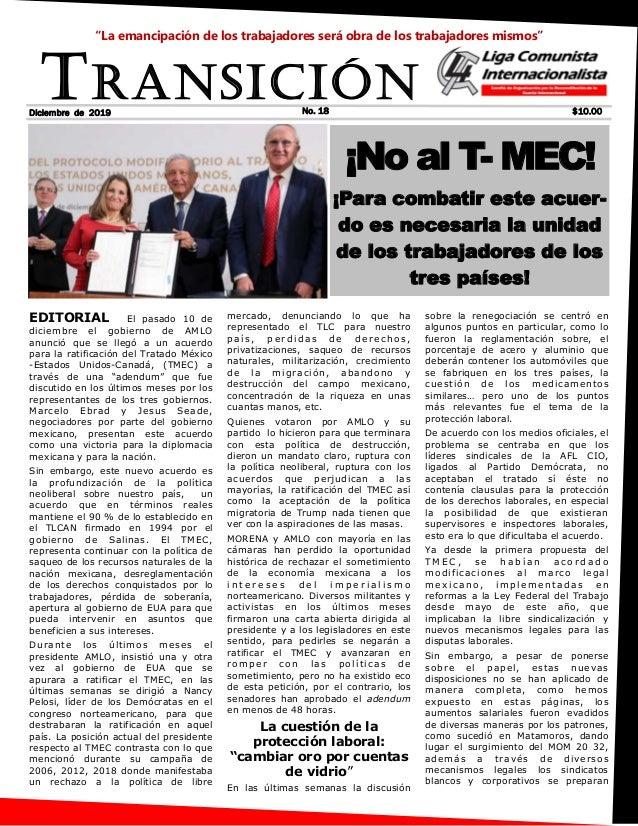 EDITORIAL El pasado 10 de diciembre el gobierno de AMLO anunció que se llegó a un acuerdo para la ratificación del Tratado...