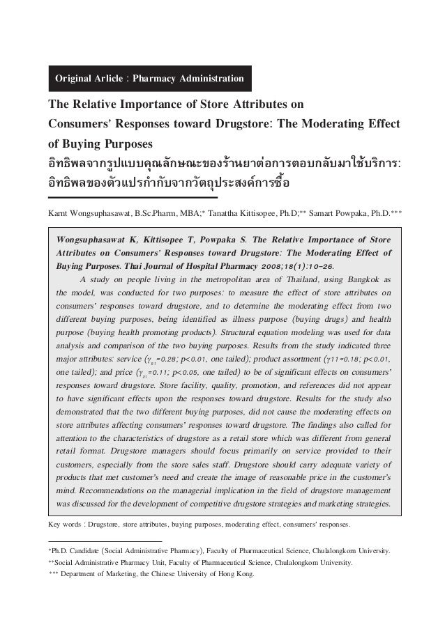 Vol 18 No 1 January - April 2008  The Relative Importance of Store Attributes on Consumersû Responses toward Drugstore: Th...