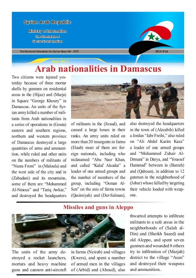 The Electronic Newsletter for Syrian News NO0 )237( 2013/9/16 Syrian Arab Republic Ministry of Information The Directorate...