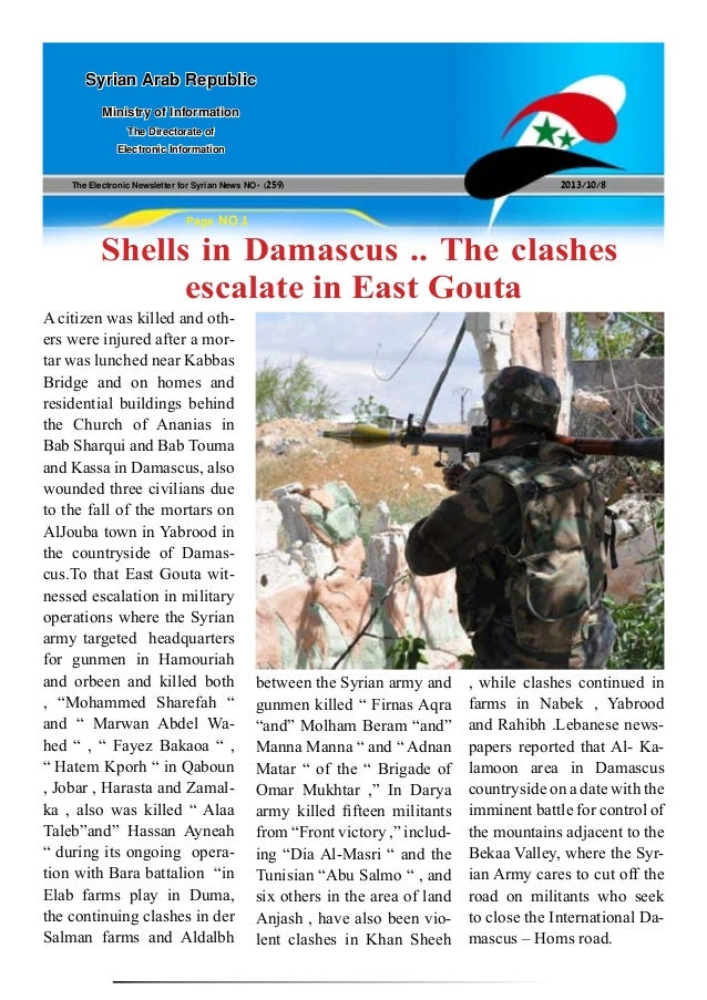 The Electronic Newsletter for Syrian News NO0 )259( 2013/10/8 Syrian Arab Republic Ministry of Information The Directorate...