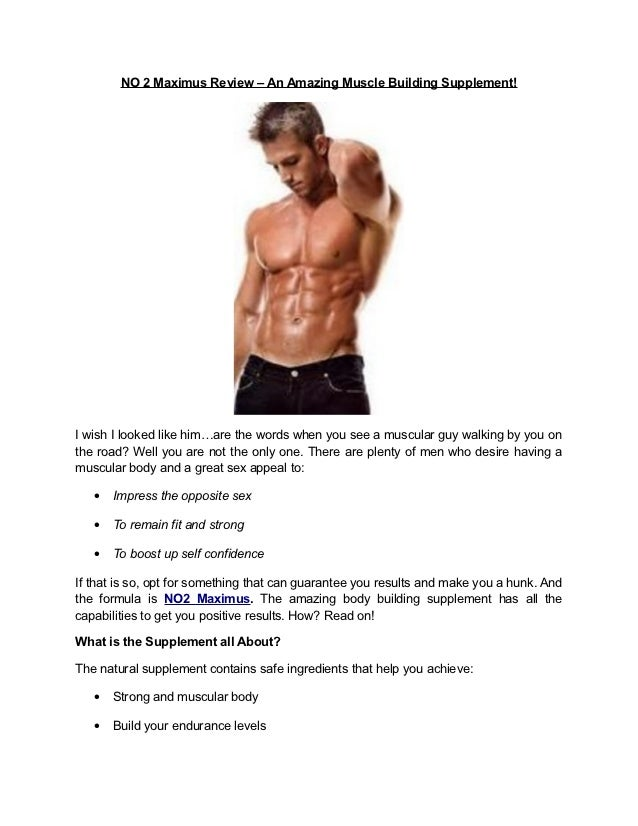 NO 2 Maximus Review – An Amazing Muscle Building Supplement!I wish I looked like him…are the words when you see a muscular...