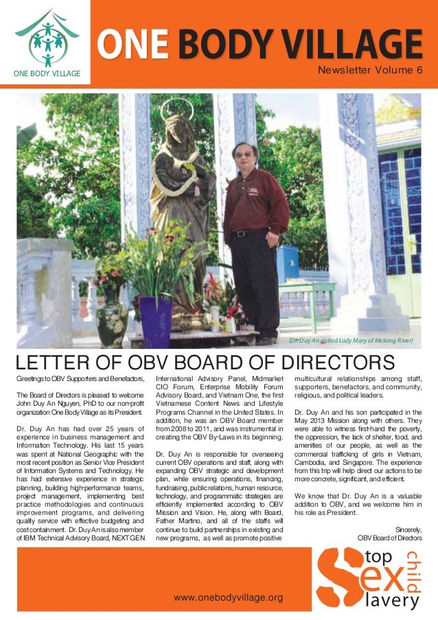 Newsletter Volume 6 LETTER OF OBV BOARD OF DIRECTORS GreetingstoOBVSupportersandBenefactors, The Board of Directors is ple...