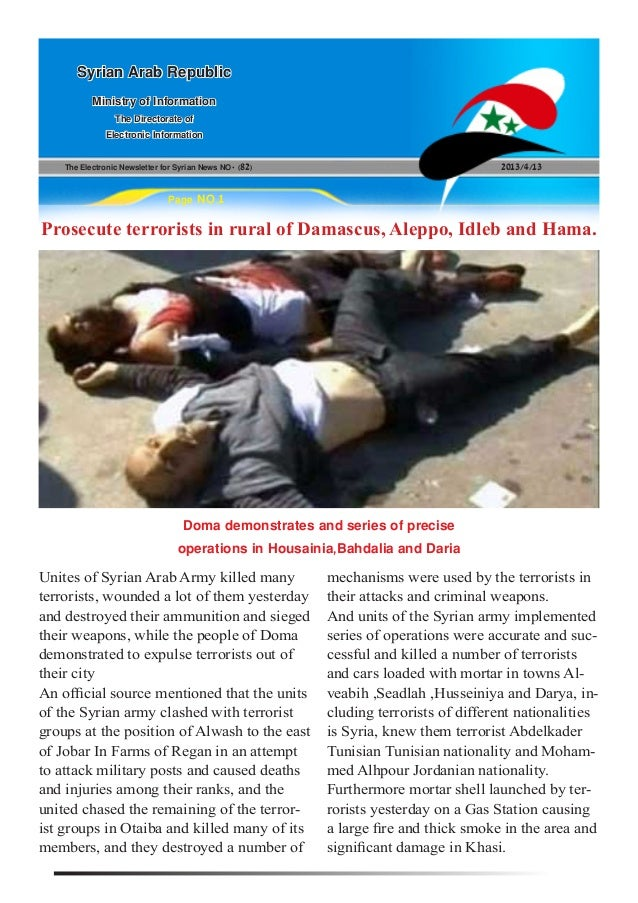 The Electronic Newsletter for Syrian News NO0 )82( 2013/4/13Syrian Arab RepublicMinistry of InformationThe Directorate ofE...