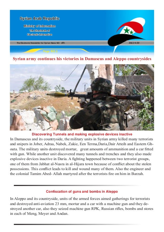 The Electronic Newsletter for Syrian News NO0 )89( 2013/4/20Syrian Arab RepublicMinistry of InformationThe Directorate ofE...