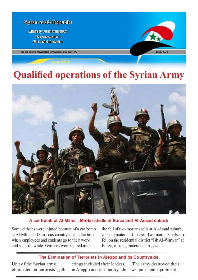 The Electronic Newsletter for Syrian News NO0 )91( 2013/4/22Syrian Arab RepublicMinistry of InformationThe Directorate ofE...