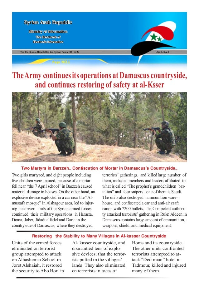 The Electronic Newsletter for Syrian News NO0 )92( 2013/4/23Syrian Arab RepublicMinistry of InformationThe Directorate ofE...