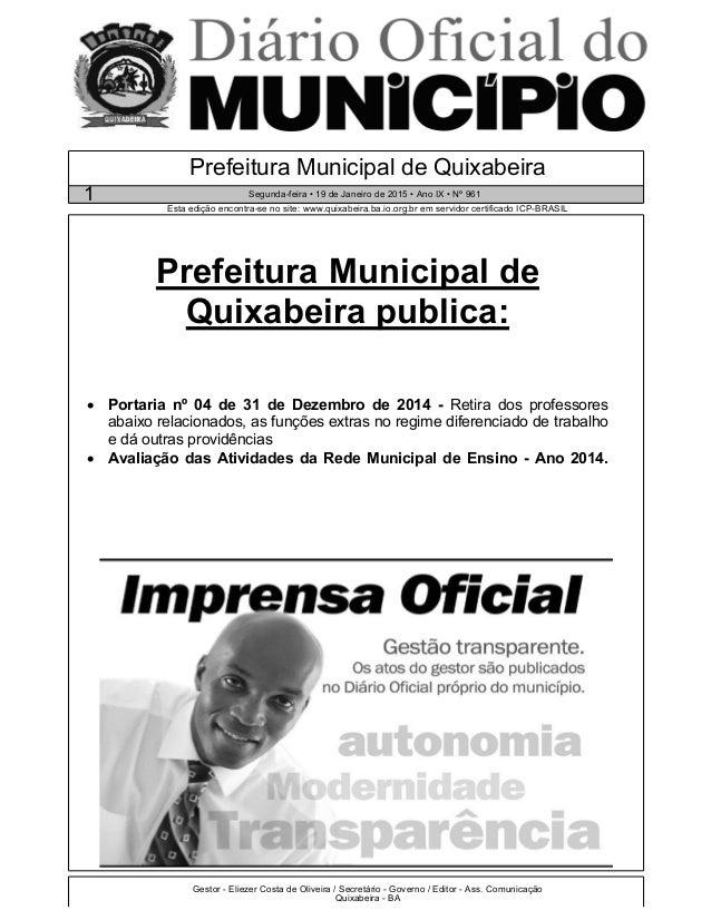 Gestor - Eliezer Costa de Oliveira / Secretário - Governo / Editor - Ass. Comunicação Quixabeira - BA Esta edição encontra...