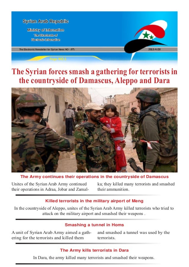 The Electronic Newsletter for Syrian News NO0 )97( 2013/4/28Syrian Arab RepublicMinistry of InformationThe Directorate ofE...