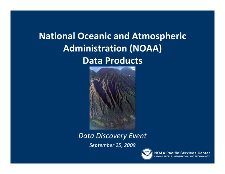 National Oceanic and Atmospheric       Administration (NOAA)           Data Products             Data Discovery Event     ...