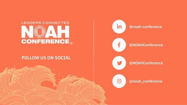 @NOAHConference  @noah_conference  @noah-conference  @NOAHConference FOLLOW USONSOCIAL