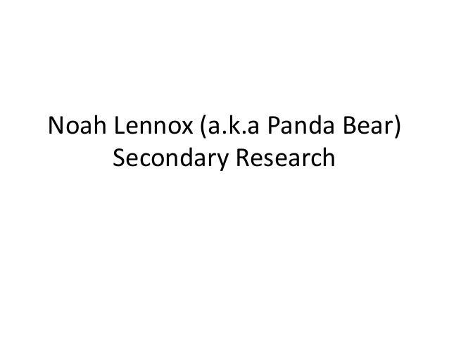 Noah Lennox (a.k.a Panda Bear) Secondary Research