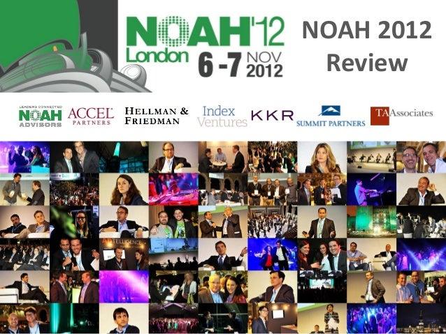 NOAH 2012 Review