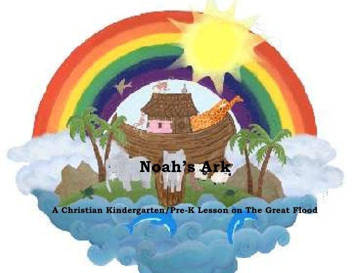 Noah's Ark<br />A Christian Kindergarten/Pre-K Lesson on The Great Flood<br />