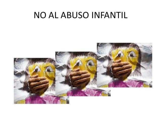 NO AL ABUSO INFANTIL