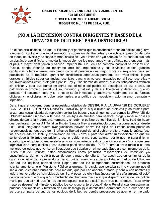 """UNIÓN POPULAR DE VENDEDORES Y AMBULANTES  """"28 DE OCTUBRE""""  SOCIEDAD DE SOLIDARIDAD SOCIAL  REGISTRO No. 142 PUEBLA, PUE.  ..."""
