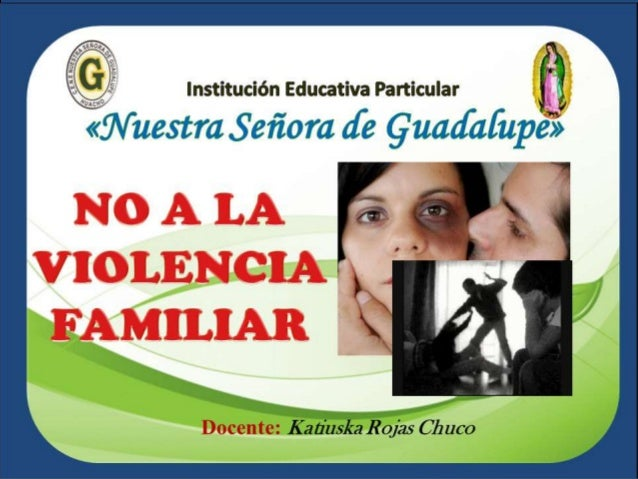 No A La Violencia Familiar