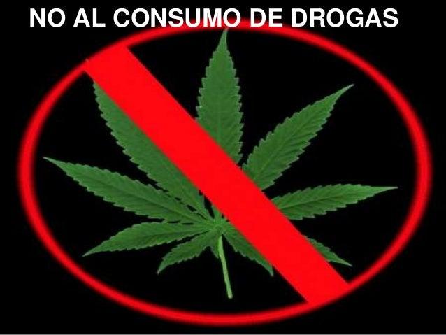 NO AL CONSUMO DE DROGAS