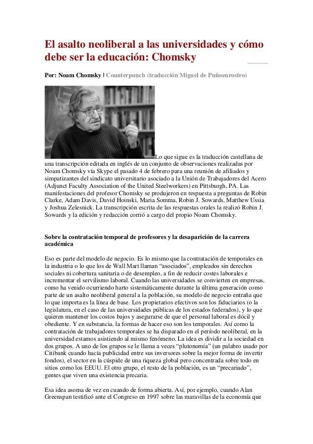 El asalto neoliberal a las universidades y cómo debe ser la educación: Chomsky Por: Noam Chomsky | Counterpunch (traducció...