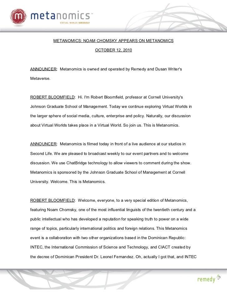 METANOMICS: NOAM CHOMSKY APPEARS ON METANOMICS                                     OCTOBER 12, 2010ANNOUNCER: Metanomics i...