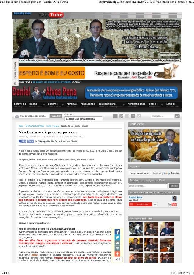 Headlines News : BEM-VINDO Homepage SOBRE Daniel A. Pena CONTATO Daniel A. Pena REFORMA Protestante PENSADORES Influência ...