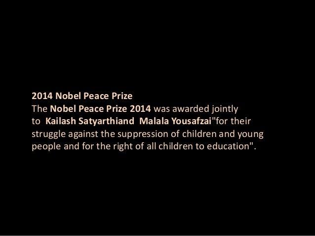 Nobel Peace Prize 2014: Malala Yousafzai and Kailash Satyarthi Slide 2