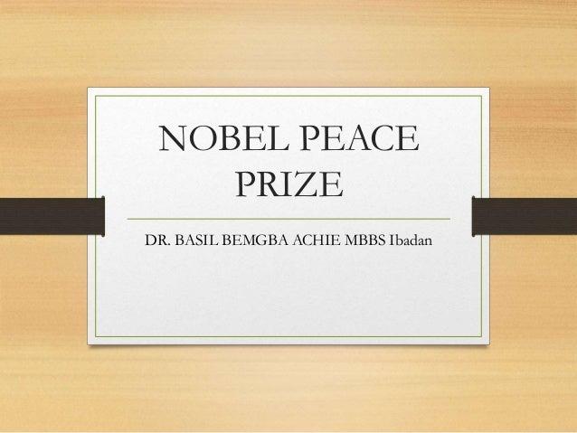 NOBEL PEACE PRIZE DR. BASIL BEMGBA ACHIE MBBS Ibadan