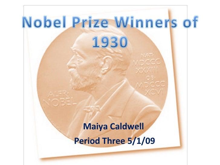 Maiya Caldwell  Period Three 5/1/09