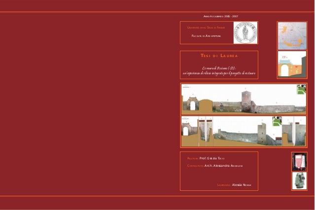 ANNO ACCADEMICO 2006 - 2007  UNIVERSITÀ DEGLI STUDI DI FIRENZE FACOLTÀ DI ARCHITETTURA  TESI  DI  LAUREA  Le mura di Ascia...