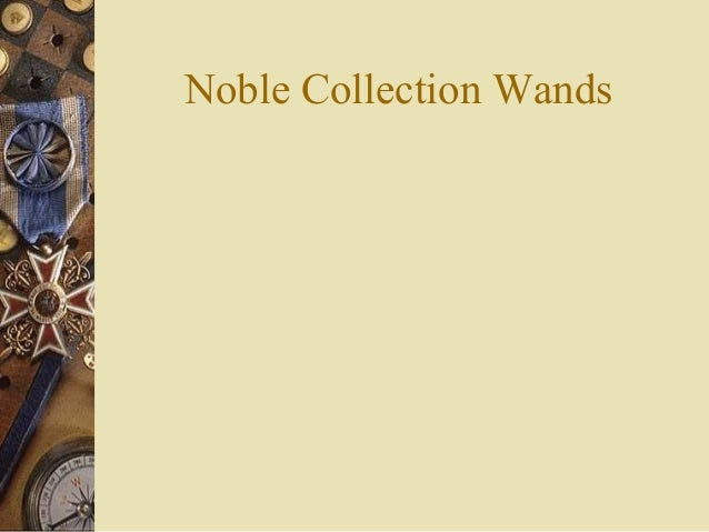 Noble Collection Wands