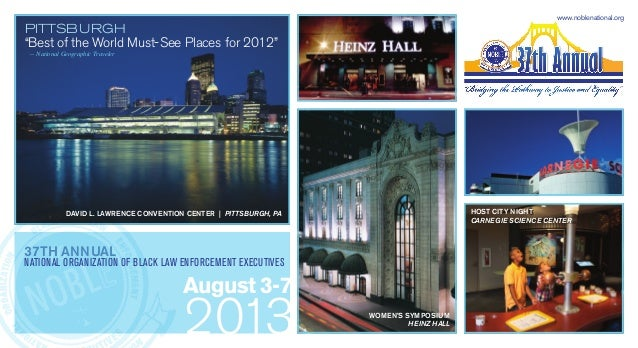 "www.noblenational.orgPittsburgh""Best of the World Must-See Places for 2012"" — National Geographic Traveler             Dav..."