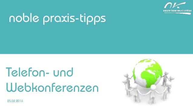 noble praxis-tipps Telefon- und Webkonferenzen 25.02.2016